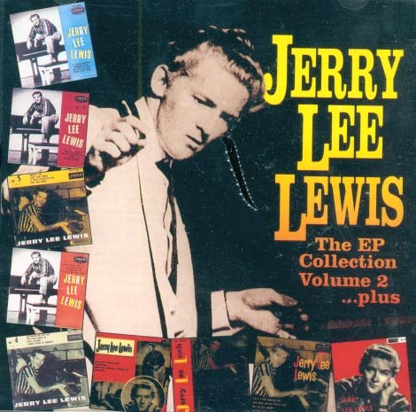 Jerry Lee Lewis-The EP Collection, Vol. 2...Plus (Import)
