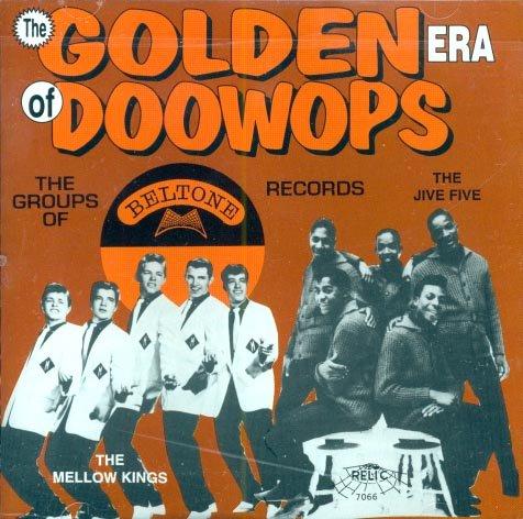 V/A The Golden Era Of Doo Wops:  Beltone Records
