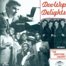 Various Artists-Doo Wop Delights:  The Hartford Groups