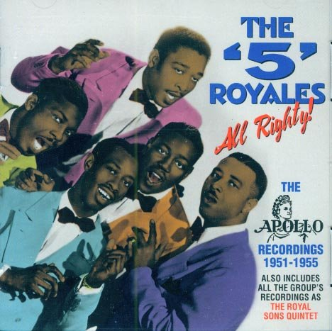 The 5 Royales-All Righty!  The Apollo Recordings 1951-1955 (Import)