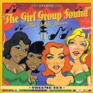 V/A The Girl Group Sound:  The Early Years, Vol. 10