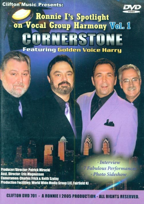 Ronnie I's Spotlight On Vocal Group Harmony, Vol. 1:  Cornerstone, featuring Golden Voice Harry