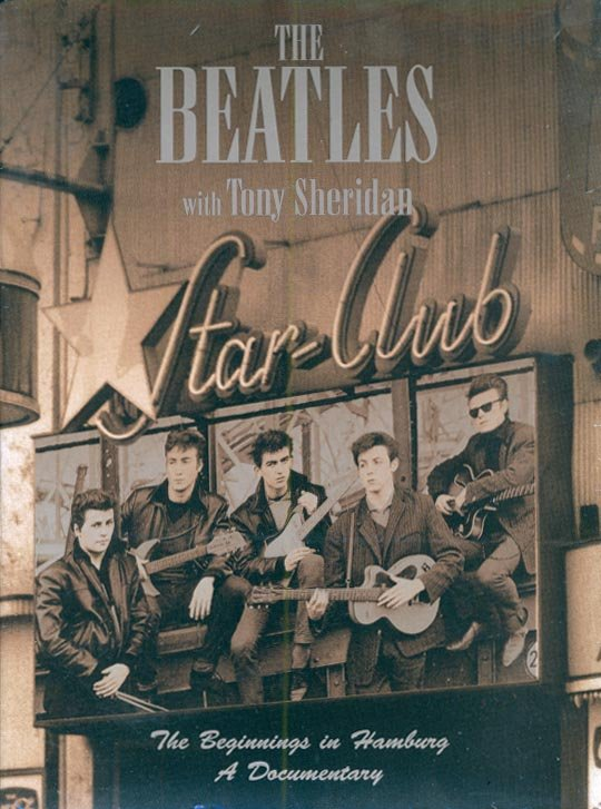 The Beatles with Tony Sheridan-The Beginnings In Hamburg, A Documentary