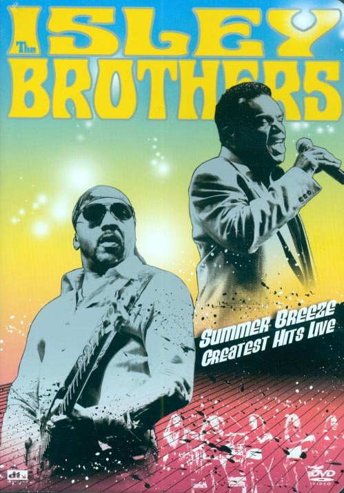 The Isley Brothers-Summer Breeze, Greatest Hits Live