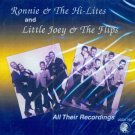 Ronnie & The Hi-Lites And Little Joey & The Flips-All Their Recordings