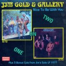 Jim Gold & Gallery-Nice To Be With You (Import)