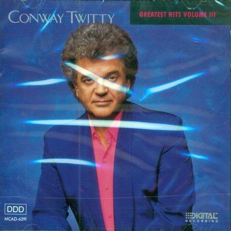 Conway Twitty-Greatest Hits III
