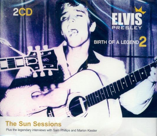 Elvis Presley-Birth Of A Legend 2-The Sun Sessions (Import)