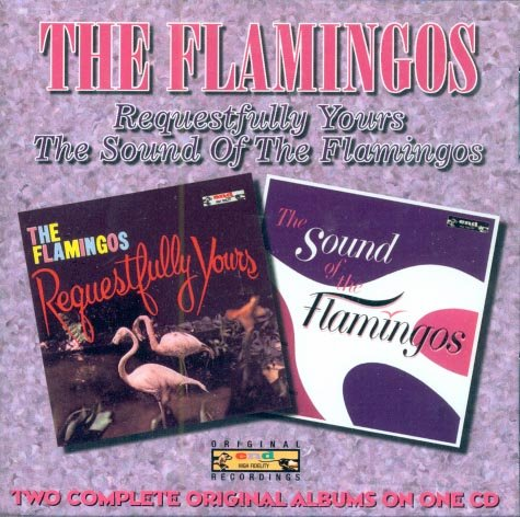 The Flamingos-Requestfully Yours/The Sound Of The Flamingos (Import)