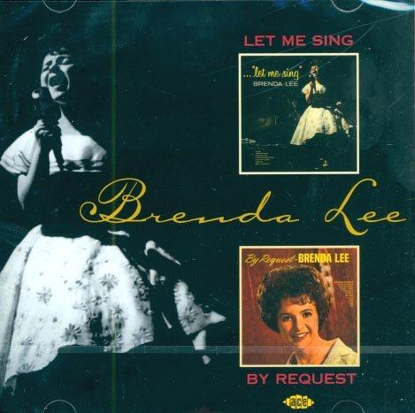 Brenda Lee-Let Me Sing/By Request