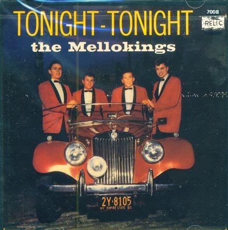 The Mellokings-Tonight Tonight