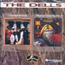 The Dells-I Touched A Dream/Whatever Turns You On