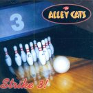 The Alley Cats-Strike 3