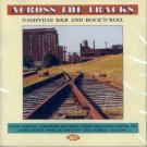 V/A Across The Tracks:  Nashville R&B And Rock 'N' Roll