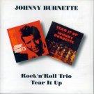 Johnny Burnette-2 LP's On 1 CD: Rock 'n' Roll Trio/Tear It Up