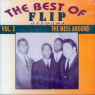 V/A The Best Of Flip Records, Vol. 3-The Mess Around (Import)