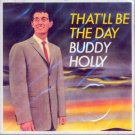 Buddy Holly-That'll Be The Day (Import)