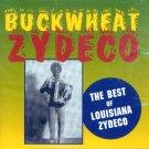 Buckwheat Zydeco-The Best Of Louisiana Zydeco