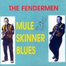 The Fendermen-Mule Skinner Blues (Import)