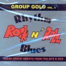 V/A Group Gold, Vol. 3 Rhythm Rock 'N' Roll Blues:  Vocal Groups Greats From The 50s & 60s