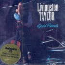 Livingston Taylor-Good Friends
