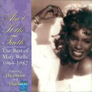 Mary Wells-Ain't It The Truth:  The Best Of 1964-1982