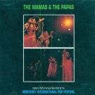 The Mama's & Papa's-Historic Performance Recorded At The Monterey International Pop Festival