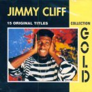 Jimmy Cliff-Gold Collection (Import)