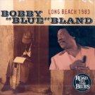 "Bobby ""Blue"" Bland-Long Beach 1983 (Import)"