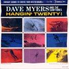 Dave Myers & The Surftones-Hangin' Twenty