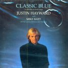 Justin Hayward with Mike Batt & The London Philharmonic Orchestra-Classic Blue