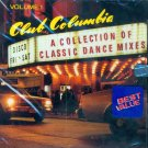 V/A Club Columbia, Volume 1:  A Collection Of Classic Dance Mixes