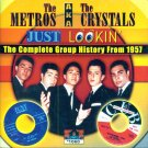 The Metros aka The Crystals-Just Lookin'-The Complete Group History From 1957