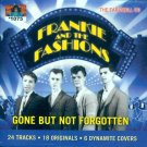 Frankie & The Fashions-Gone But Not Forgotten-The Farewell CD