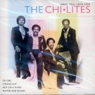 The Chi-Lites-Have You Seen Her (Import)