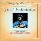Jose Feliciano-Che Sara-His Greatest Hits (Import)