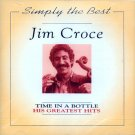 Jim Croce-Time In A Bottle, His Greatets Hits (Import)