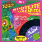 V/A Spotlite On Capitol Records, Vol. 1- Doo Wop & Rhythm & Blues