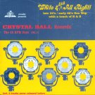 V/A White & Still All Right-Crystal Ball Records-The 45 RPM Days, Vol. 1