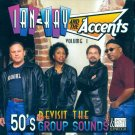 Ian Kay & The Accents, Vol. 1-Revisit The 50's Group Sounds