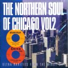 V/A The Northern Soul Of Chicago, Volume 2  Ultra Rarities From The Windy City (Import)