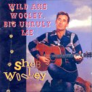 Sheb Wooley-Wild And Wooley Big Unruly Me (Import)