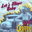 Buck Griffin-Let's Elope Baby (Import)