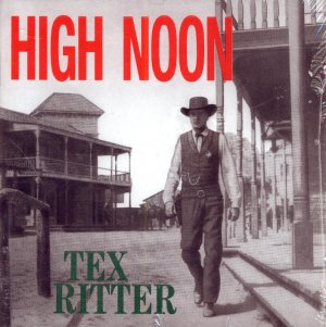 Tex Ritter-High Noon (Import)