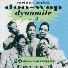 V/A Doo Wop Dynamite, Volume 2 (Import)