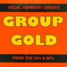 V/A Group Gold, Volume 1-Vocal Harmony Greats From The 50's & 60's (Import)