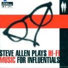 Steve Allen Plays Hi-Fi Music For Influentials