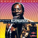 Curtis Mayfield-Get Down To The Funky Groove (Import)