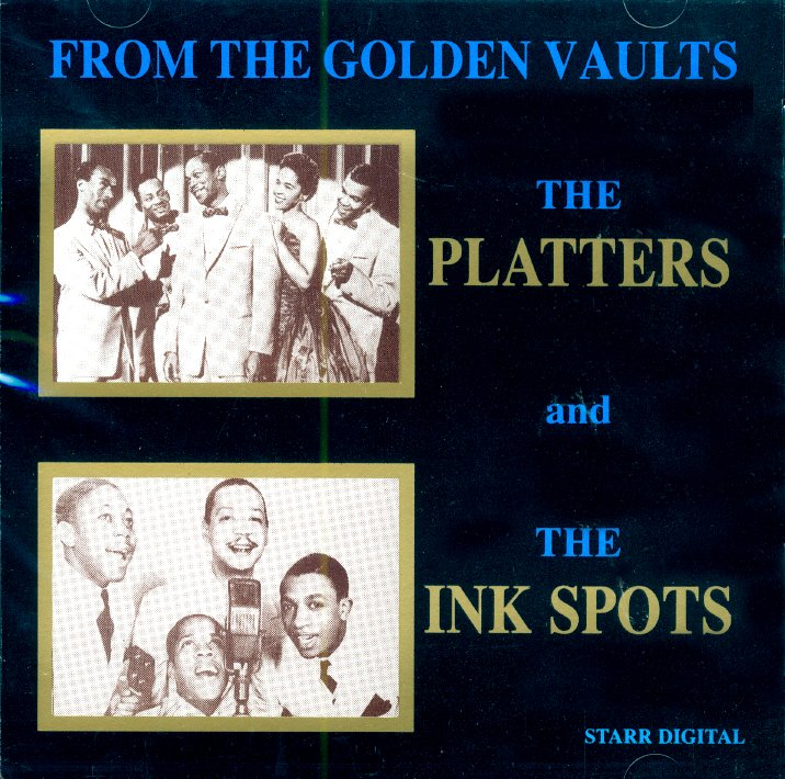 The Platters And The Ink Spots-From The Golden Vaults