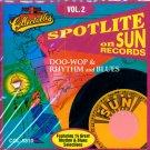 V/A Spotlite On Sun Records, Vol. 2-Doo Wop & Rhythm & Blues